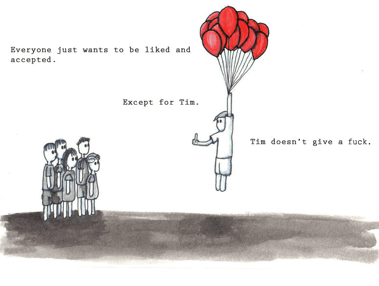 Look at Tim, not giving a fuck