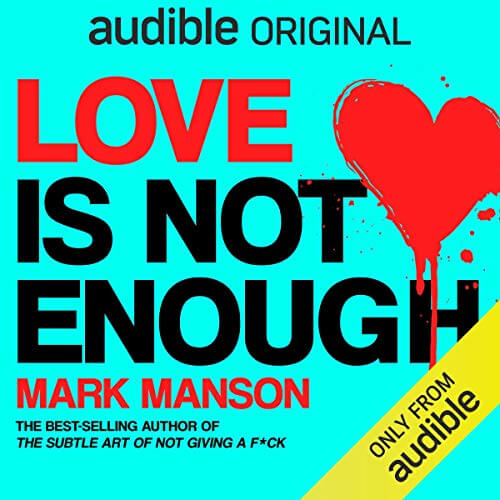 Mark Manson - Love Is Not Enough Audiobook - Cover