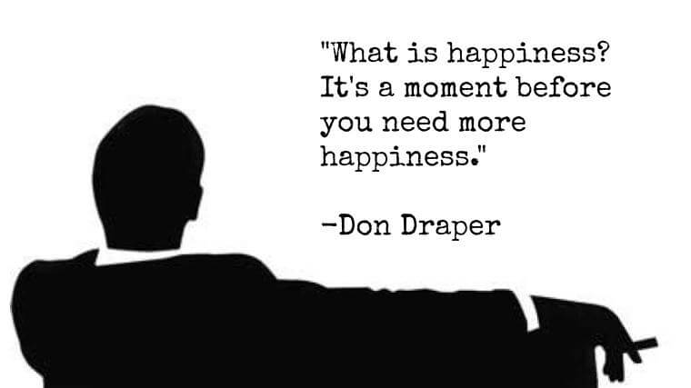 happiness don draper quote